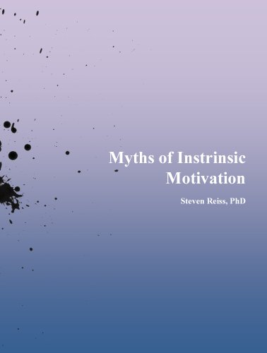 Myths of Intrinsic Motivation