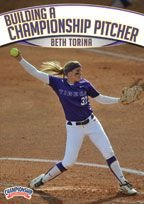 Beth Torina: Building a Championship Pitcher (DVD) by Championship Productions