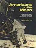img - for Americans to the Moon: The Story of Project Apollo (Landmark giant) book / textbook / text book