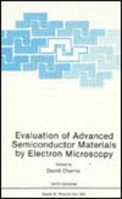 Evaluation Of Advanced Semiconductor Materials By Electron Microscopy (Nato Science Series B: Physics)
