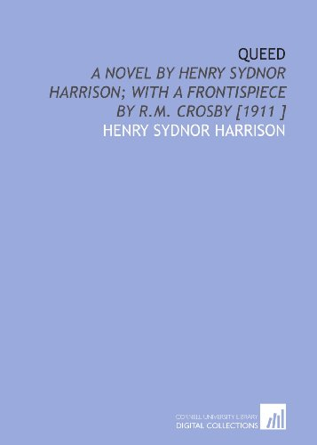 Queed Henry by Sydnor Harrison