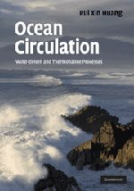 Ocean Circulation: Wind-Driven and Thermohaline Processes: Rui Xin Huang: 9780521852289: Amazon.com: Books