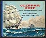 Clipper Ship:  Americas Famous and Fast Sailing Queens of the Sea (Frontier West Book)