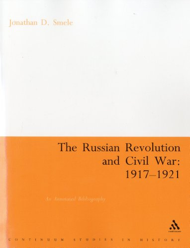 Russian Revolution and Civil War 1917-1921: An Annotated Bibliography (Continuum Collection)