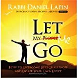 img - for Let Me Go: How to Overcome Life's Challenges and Escape Your Own Egypt book / textbook / text book