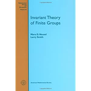 Invariant theory of finite groups Mara D. Neusel