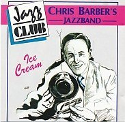Chris Barbers Jazzband - Ice Cream (1989) [FLAC] Download