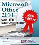 Microsoft Office 2010 - Quick Tips to Master Office Products (BKMSOMO10H)