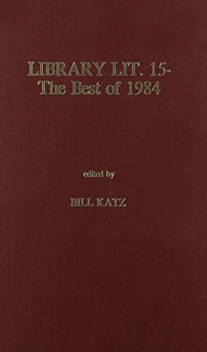 Library Literature 15 1984: The Best of 1984