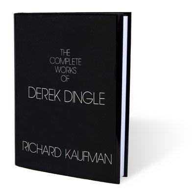 Complete Works Of Derek Dingle, by Richard Kaufman