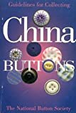 img - for Guidelines for Collecting China Buttons book / textbook / text book