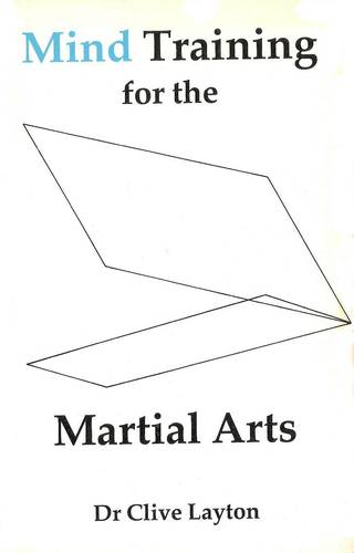 Mind Training for the Martial Arts