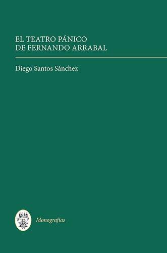 El Teatro Pánico de Fernando Arrabal (Monografías A)