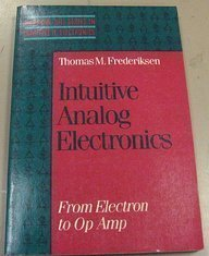 Ebooks to download to computer Intuitive Analog Electronics: From Electron to Op Amp (Mcgraw Hill Series in Intuitive Ic Electronics) 9780070219625 iBook in English by Thomas M. Frederiksen
