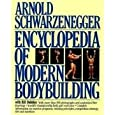 Encyclopedia of Modern Bodybuilding (Pelham Practical Sports)