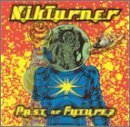Past Or Future by Turner, Nik (1996-02-20)
