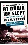 At Dawn We Slept: The Untold Story of Pearl Harbor (Anniversary)[ AT DAWN WE SLEPT: THE UNTOLD STORY OF PEARL HARBOR (ANNIVERSARY) ] by Prange, Gordon W. (Author ) on Dec-01-1991 Paperback (0140157344) by Prange, Gordon W.
