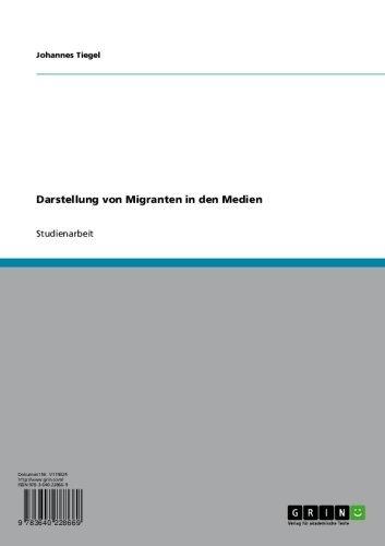 Darstellung von Migranten in den Medien (German Edition), by Johannes Tiegel