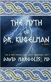 The Myth of Dr. Kugelman