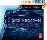 Digital Negatives 1st (first) edition...