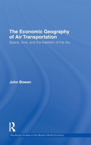 The Economic Geography of Air Transportation: Space,...