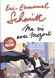 Ma vie avec Mozart + (1CD audio) (2226168206) by Eric-Emmanuel Schmitt