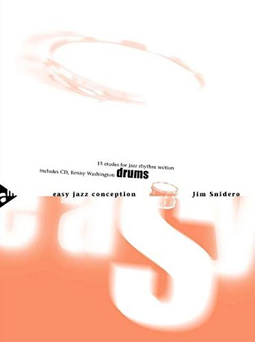 Easy Jazz Conception Drums: 15 etudes for jazz rhythm section. Schlagzeug
