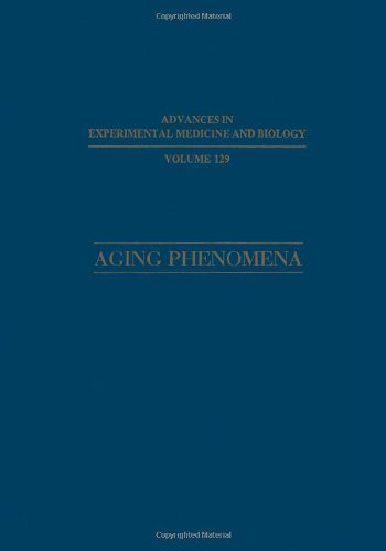 Aging Phenomena: Relationships among Different Levels of Organization (Advances in Experimental Medicine and Biology)
