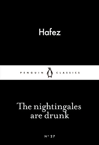 The Nightingales are Drunk (Penguin Little Black Classics)