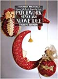 img - for Patchwork senza ago. Nuove idee book / textbook / text book