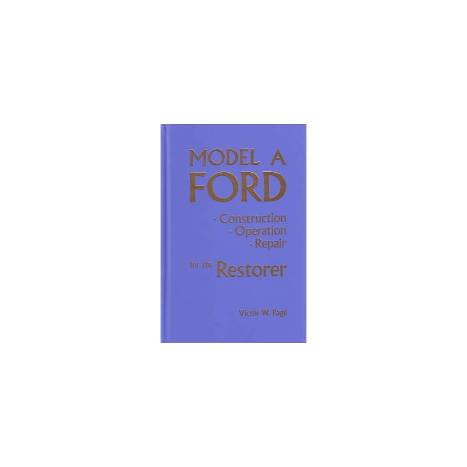 1928 1929 1930 1931 FORD MODEL A Service Manual Book