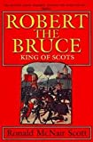 img - for Robert The Bruce, King Of Scots book / textbook / text book