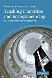 Teaching Innovation and Entrepreneurship: Building on the Singapore Experiment