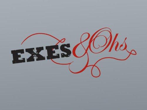 Exes & Ohs Season 1