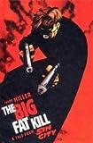 Sin City: Big Fat Kill