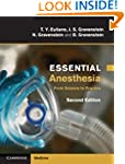 Essential Anesthesia: From Science to...