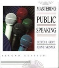 Mastering Public Speaking by George L. Grice
