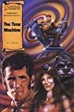 The Time Machine (Saddlebacks Illustrated Classics)