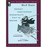 Extract From Captain Stormfield's Visit to Heaven (1909) (The Oxford Mark Twain) (0195114272) by Twain, Mark