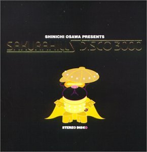 Shinichi Osawa presents SAKURA HILLS DISCO 3000