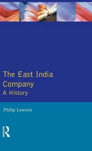 East India Company , The: A History (Studies In Modern History)