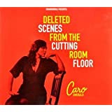 Deleted Scenes From The..by Caro Emerald