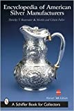 img - for Encyclopedia of American Silver Manufacturers (Schiffer Book for Collectors) 5th (fifth) edition Text Only book / textbook / text book