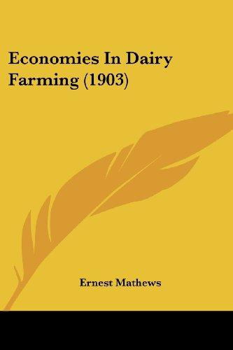 Economies in Dairy Farming (1903)