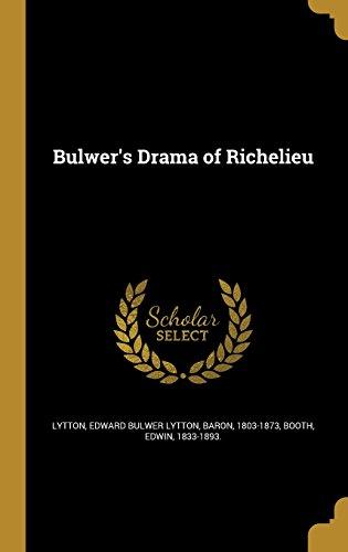 Bulwer's Drama of Richelieu