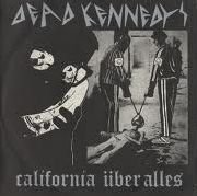 California Uber Alles The Man With The Dogs by Dead Kennedys