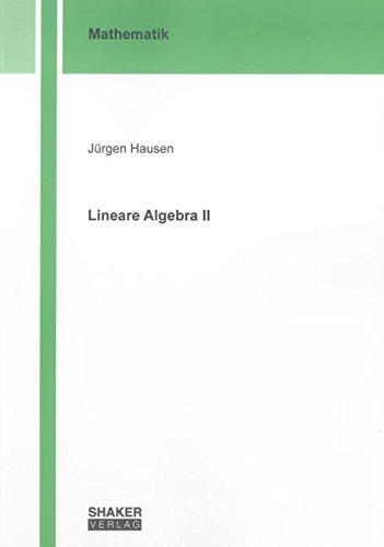 lineare-algebra-ii-berichte-aus-der-mathematik