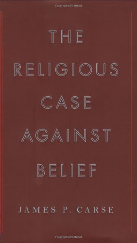 The Religious Case Against Belief