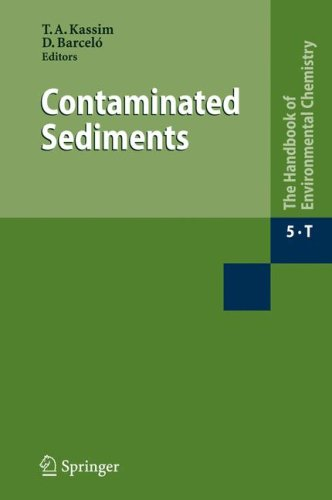 Contaminated Sediments (Water Pollution) (Part 5T) (The Handbook of Environmental Chemistry / Water Pollution)