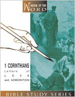 1 Corinthians: Letters of Love and Admonition (Wisdom of the Word)